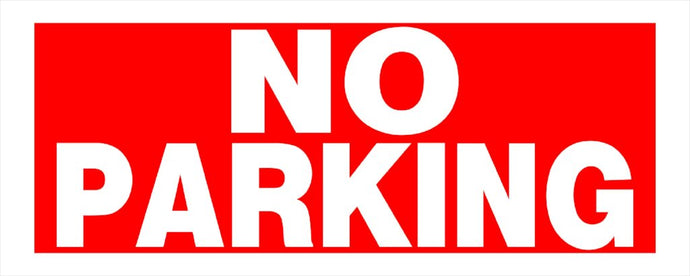 No Parking 6 x 15 PVC Sign