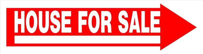 House For Sale 6 x 24 Corrugated PVC Sign