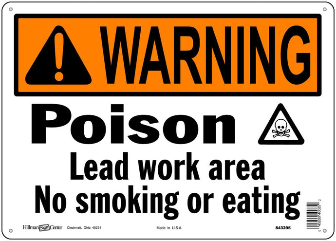 Warning Poison Lead Work Area 10 x 14 Aluminum Sign