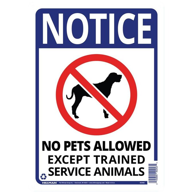 Notice No Pets Allowed Except Trained Service Animals 14 x 10 PVC Sign