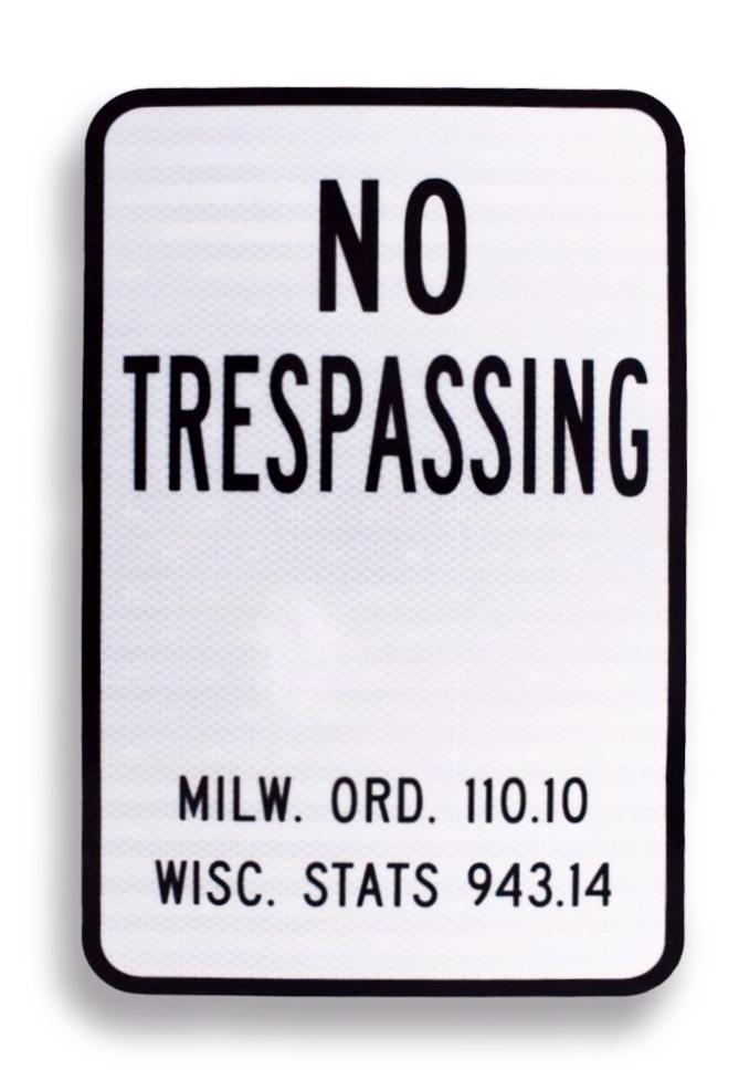 WIS No Trespassing 12 x 18 EGP Aluminum Sign & WI Statute