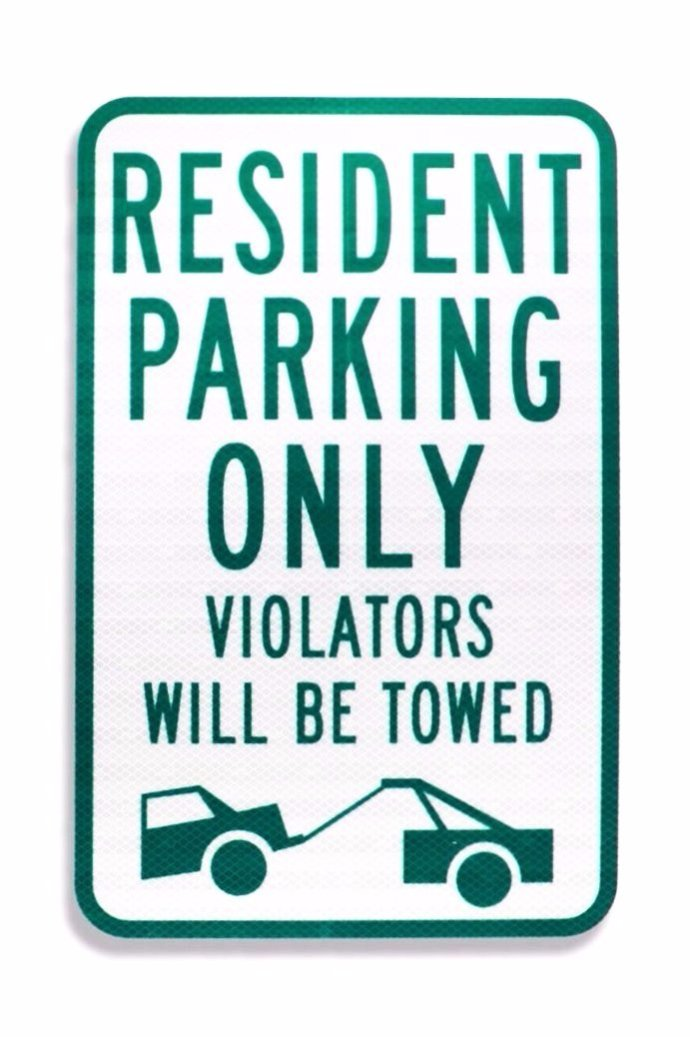 Resident Parking Only Violators Will Be Towed 12x18 EGP Aluminum