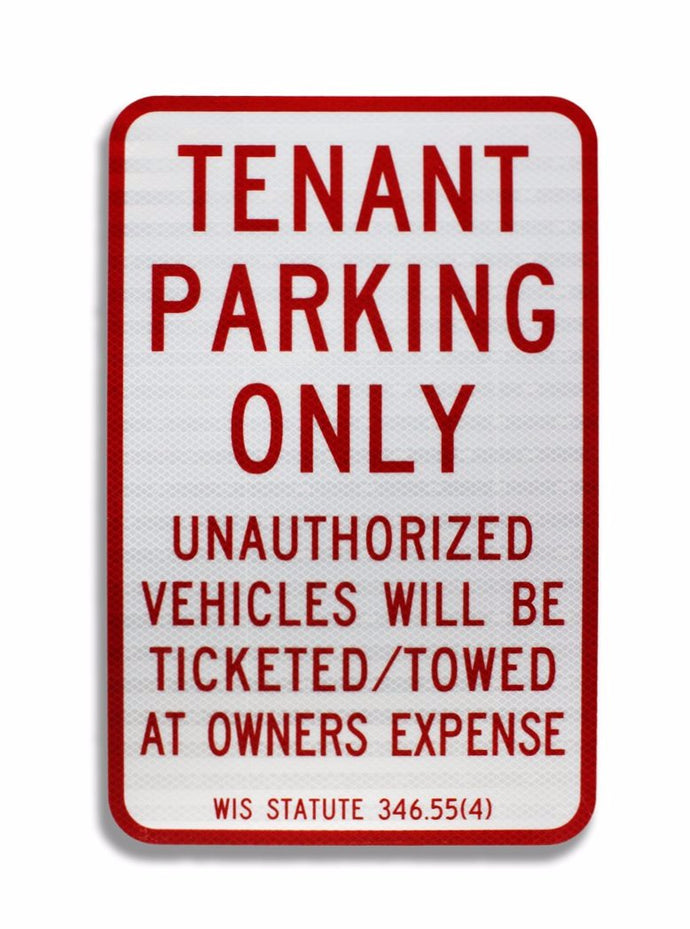Tenant Parking Only 12 x 18 Aluminum Sign