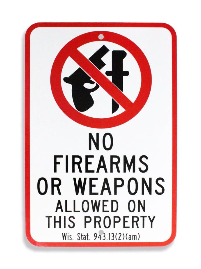 No Firearms or Weapons Allowed 12 x 18 EGP HD Sign & WI Statutes