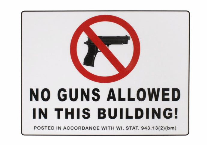 No Guns Allowed 8.5 x 11 Laminated Sign with WI Statute