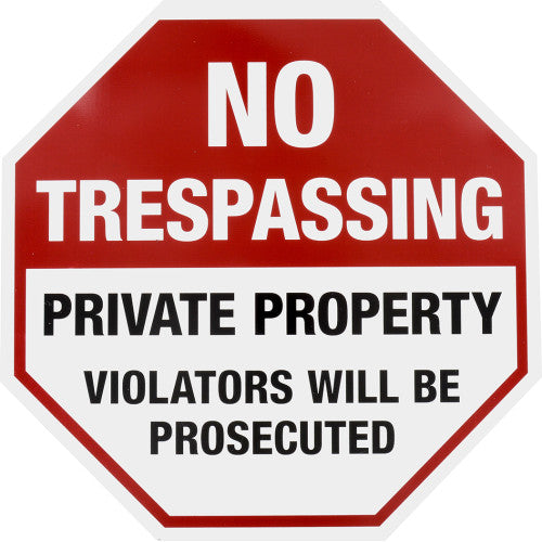 No Trespassing Sign 12