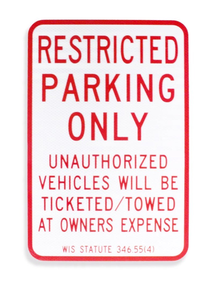 Restricted Parking Only 12 x 18 Aluminum Sign