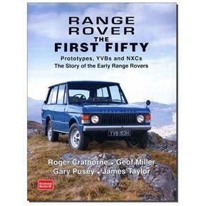 RANGE ROVER - THE FIRST FIFTY YEARS
