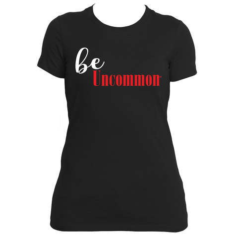 Be Uncommon™ Ladies Tee - Gifteedly Tee's & More