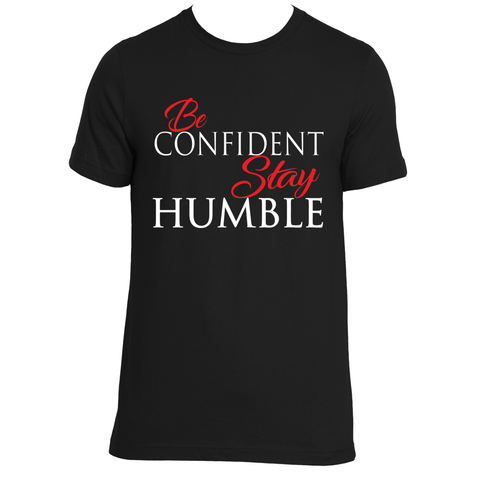 BeConfident, Stay Humble