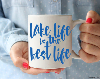 Quotable Life - Lake Life Best Life Coffee Mug