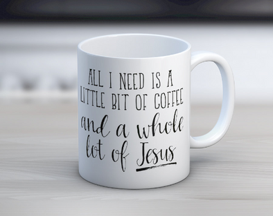 Quotable Life - All I Need Is A Little Coffee and Jesus