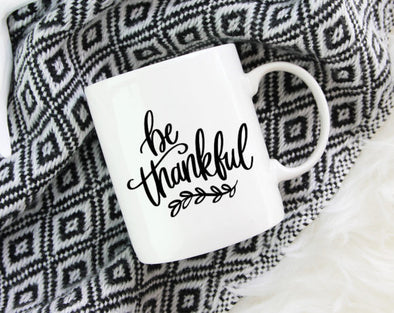 Quotable Life - Be Thankful Coffee Mug