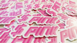 "$PINK 2"" Mini Sticker"