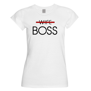 Boss Wife T-Shirt