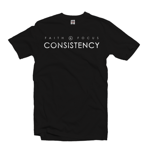 Faith, Focus, Consistency T-Shirt