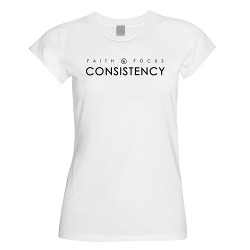Faith, Focus, Consistency Ladies Fitted T-Shirt