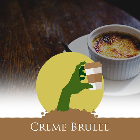 Undead Coffee - Creme Brulee Flavored Coffee