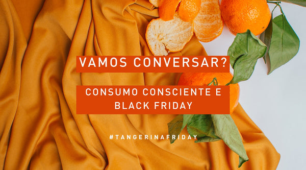 Consumo Consciente e Black Friday