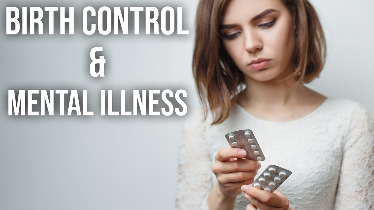 Birth Control and Mental Illness
