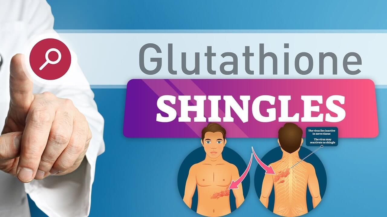 Could Glutathione Treat Shingles?