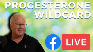The Progesterone Wildcard | FB Live Q&A with Dan Purser MD