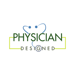 Physician Designed
