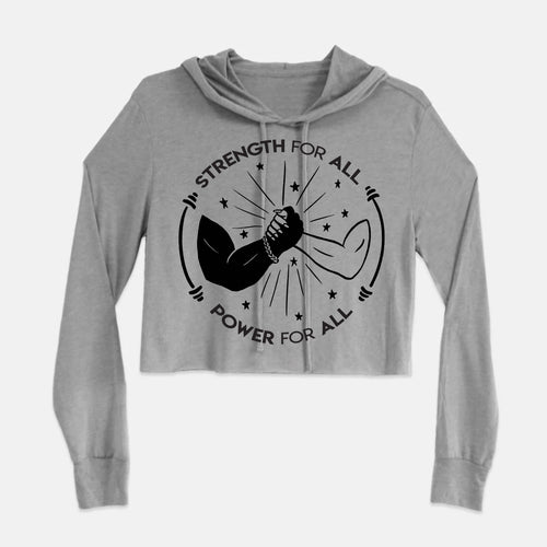 Power For All Long Sleeve Cropped Tri Blend Hoodie