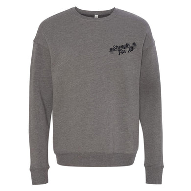 Strength For All Unisex Grey Sweatshirt