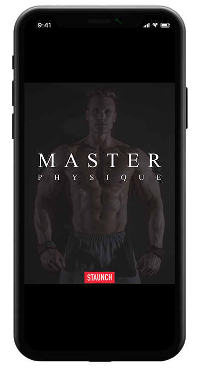 STAUNCH MASTER PHYSIQUE 8 WEEK PROGRAM