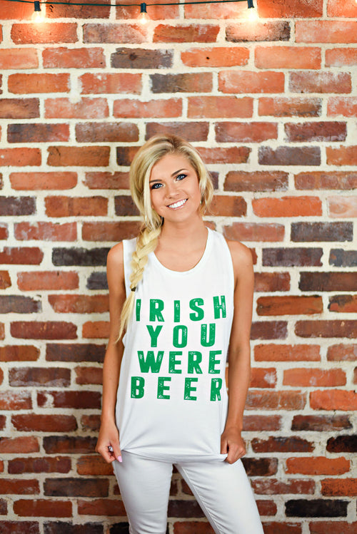 Irish You Were Beer Tank in White