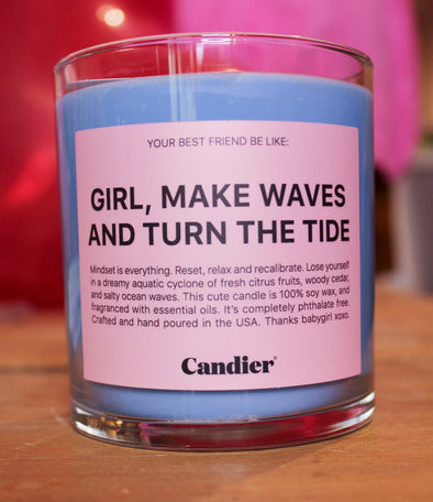 Make Waves And Turn The Tide