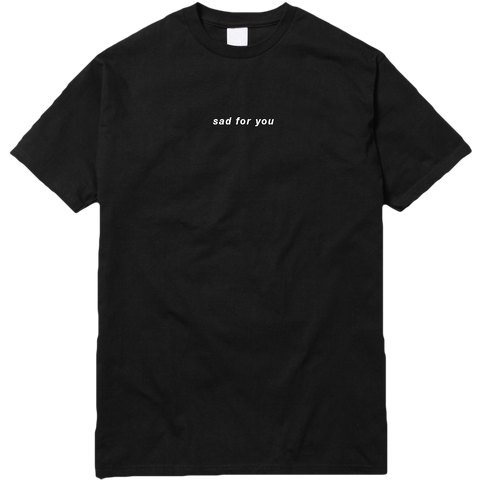 NJOMZA - Sad For You Tee