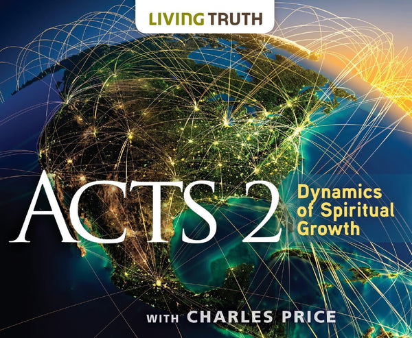 CD: Acts 2: Dynamics of Spiritual Growth (10 Part Series)