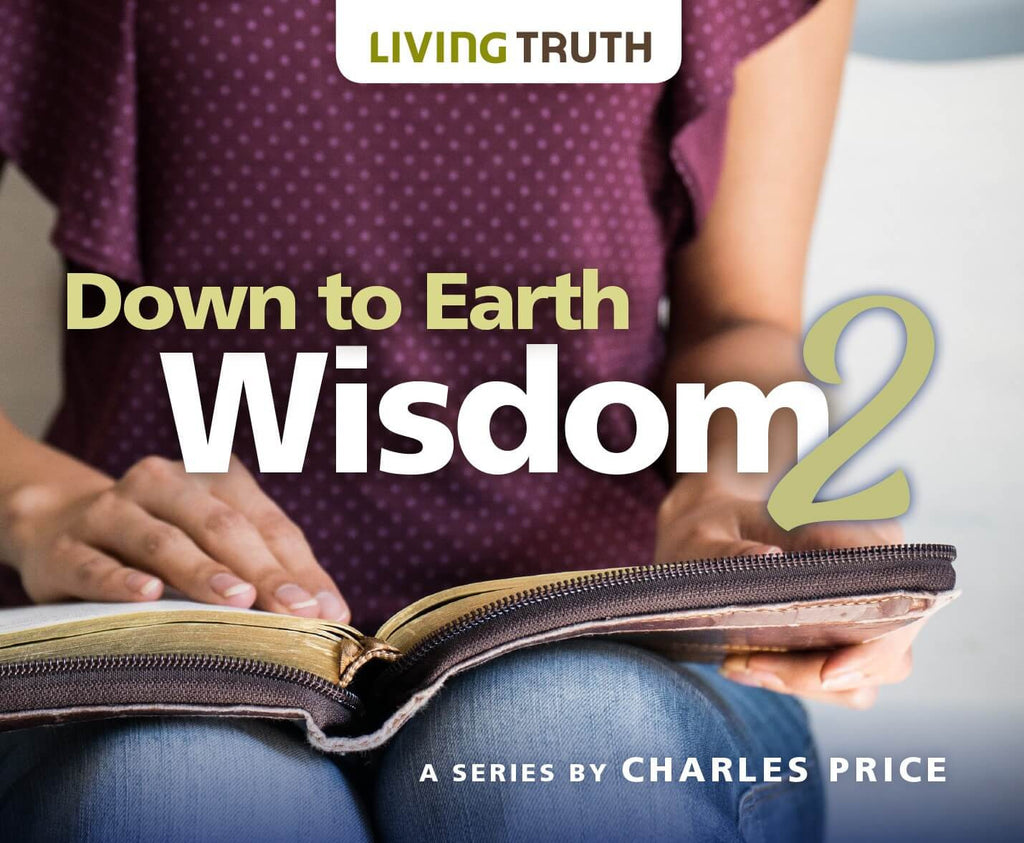 CD: Down to Earth Wisdom: Proverbs 2 (6 Part Series)
