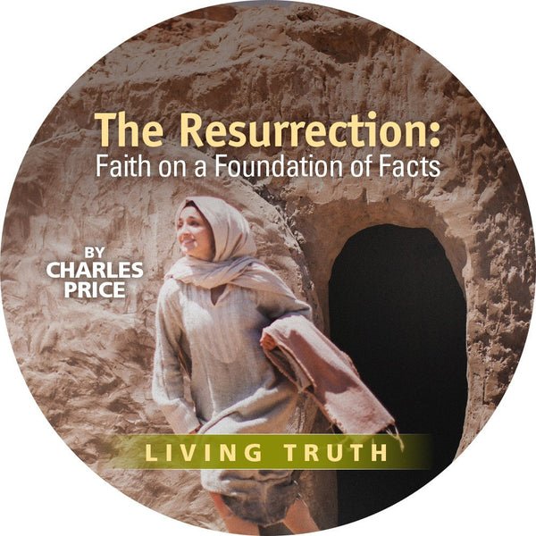 DVD: Easter 2017: The Resurrection: Faith on a Foundation of Facts