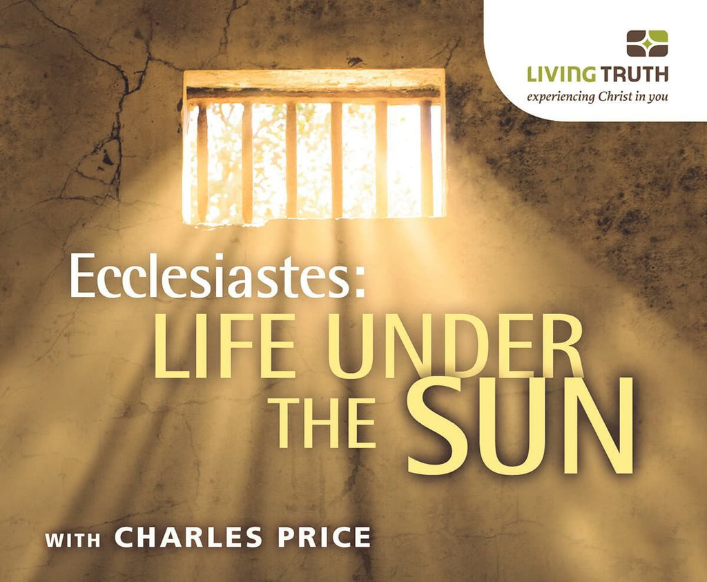CD: Ecclesiastes: Life Under the Sun (6 Part Series)