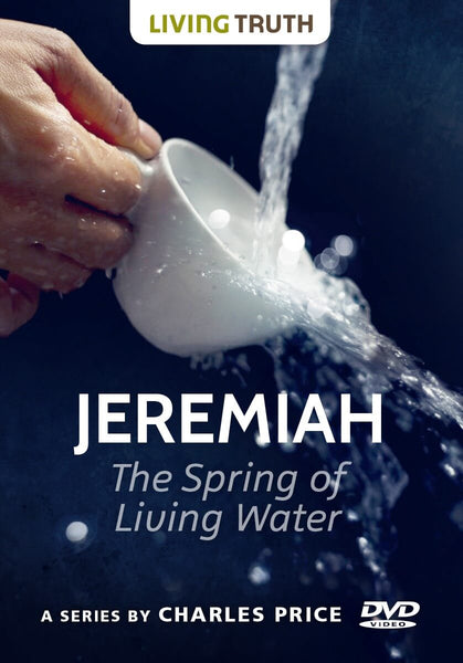 DVD: Jeremiah: The Spring of Living Water (2 Part Series)