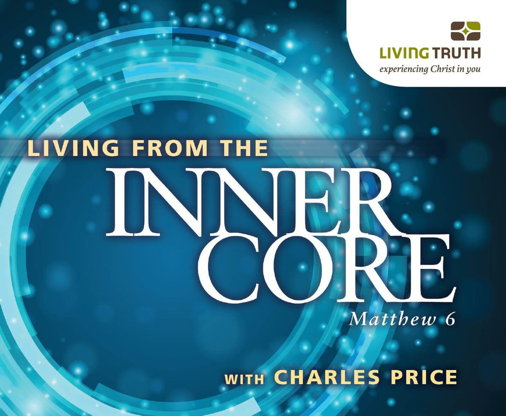 DVD: Living from the Inner Core (8 Part Series)