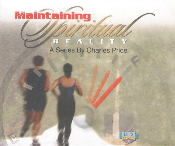 CD: Maintaining Spiritual Reality (8 Part Series)