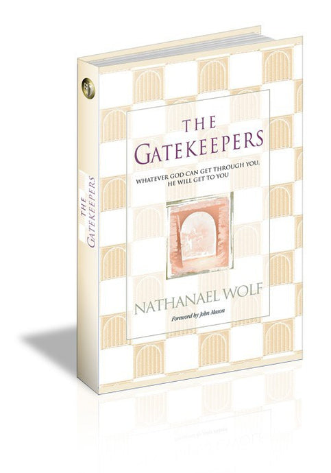 The Gatekeepers by Nathanael Wolf (Hardcover Book)