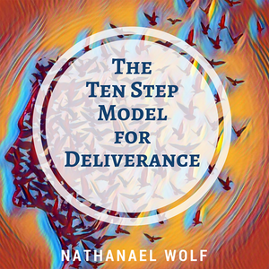 The Ten Step Model for Deliverance (Four Session Mp3 Audio Download)