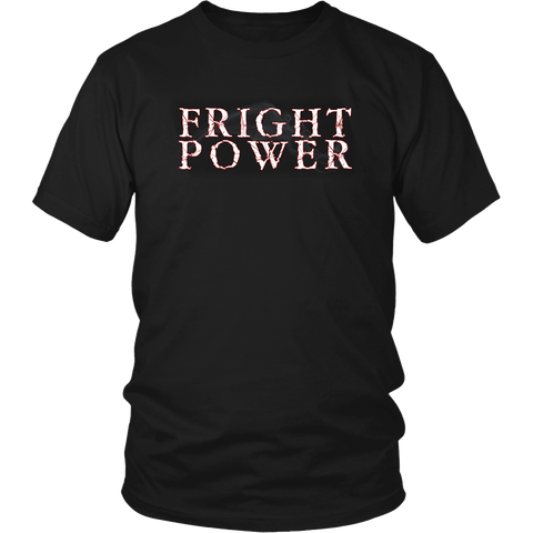 FRIGHT POWER T-Shirt!