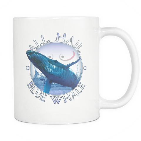 All Hail Blue Whale Coffee Mug
