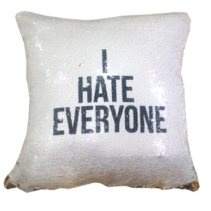 'I Hate Everyone' - Reveal Cushion Cover