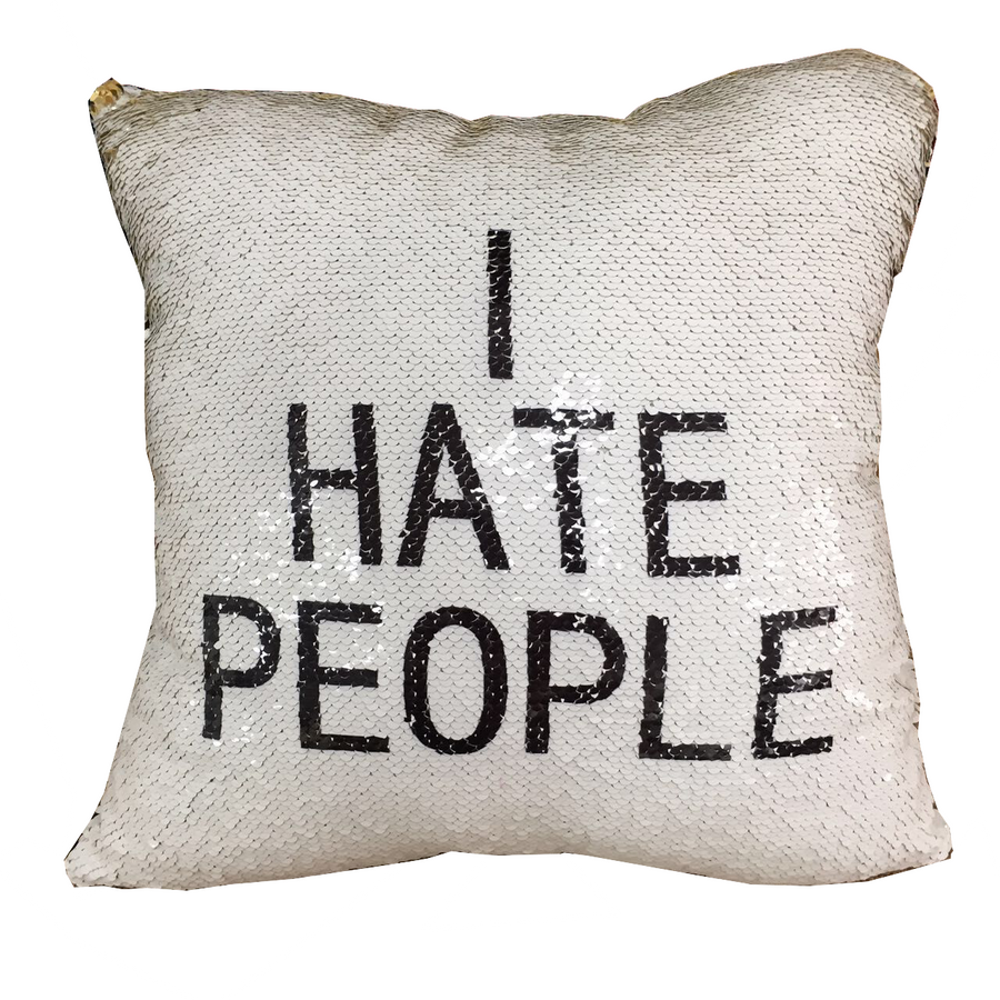 I hate people sequin pillow
