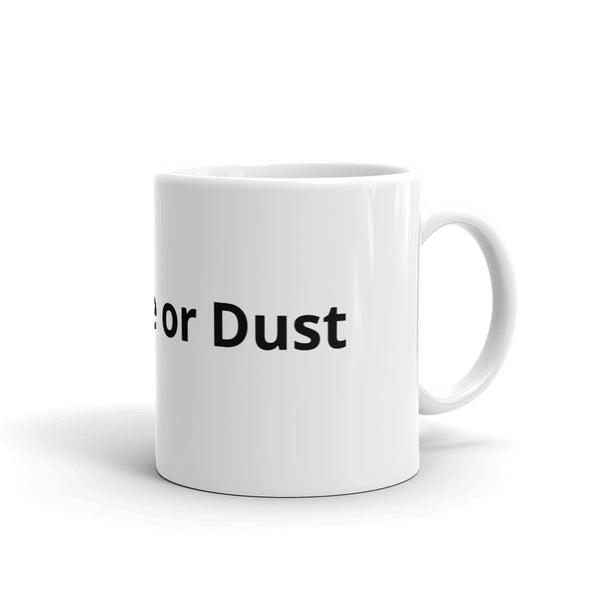 Concrete or Dust - Mug