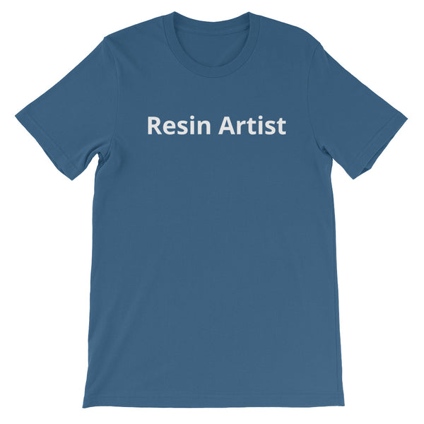 Resin Artist - Short-Sleeve Unisex T-Shirt