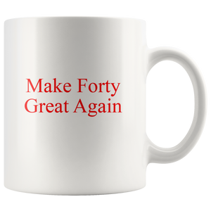 40th Birthday Gift Idea Coffee Mug For Men Women Turning Forty Over The Hill 40 Gag