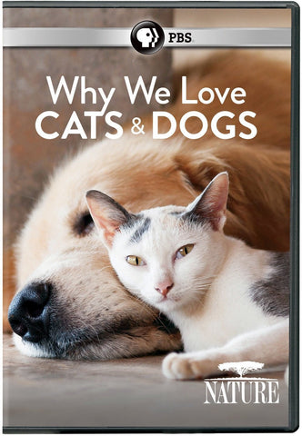 Nature: Why We Love Cats and Dogs
